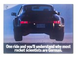 """Porsche 930 Turbo, """"One ride and you'll understand why most rocket scientists are German.,"""" 1989 - $"""